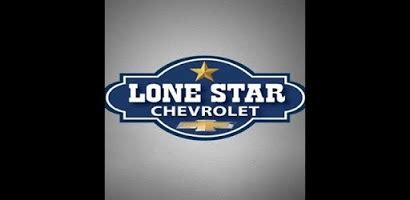 Lone Star Chevrolet  Android App On Appbrain