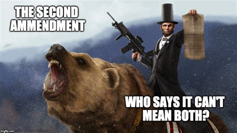 Right To Bear Arms Meme - lincoln executing his right to bear arms imgflip