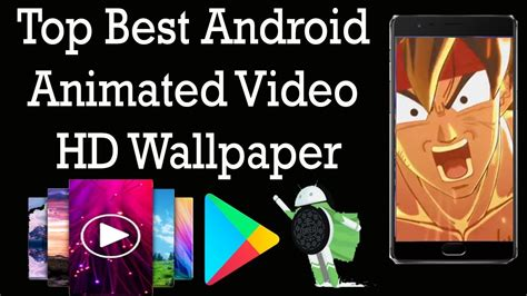 Animated Wallpaper Android App - top best android animated hd wallpaper app best