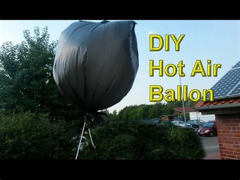 heißluftballon selber bauen air luftballon aus plastikt 252 te selber machen luftballon selbst bauen diy hei 223 luftballon