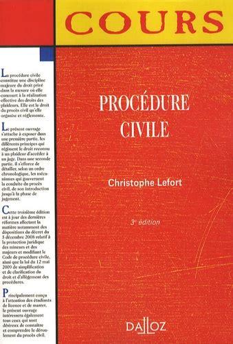 procedure civile de christophe lefort livre decitre