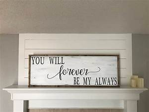 You, Will, Forever, Be, My, Always, Bedroom, Sign, Decor, Bedroom
