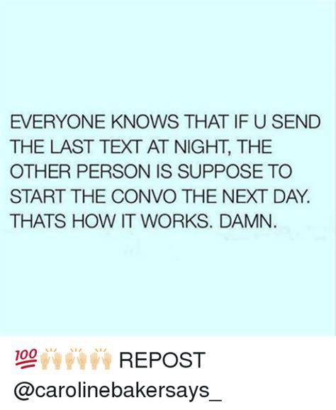 Last Text Meme - 25 best memes about the last text the last text memes