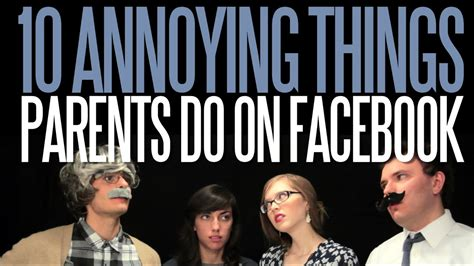 Ten Annoying Things Parents Do on Facebook - YouTube