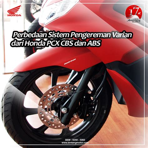 Pcx 2018 Cirebon by Perbedaan Sistem Pengereman Honda Pcx Cbs Dan Abs Honda