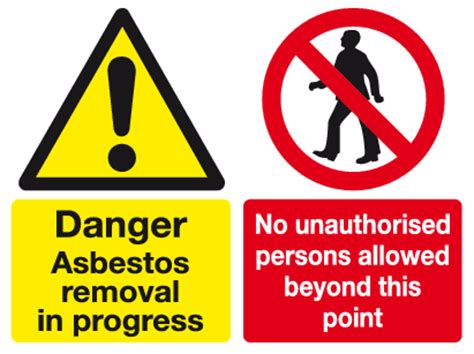 danger asbestos removal  progress sign mandatory