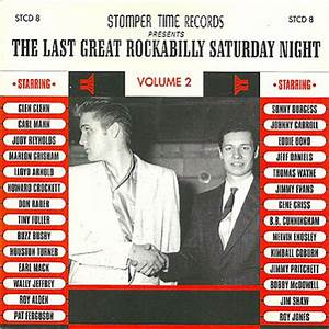 """THE LAST GREAT ROCKABILLY SATURDAY NIGHT"" Vol. 2 ..."