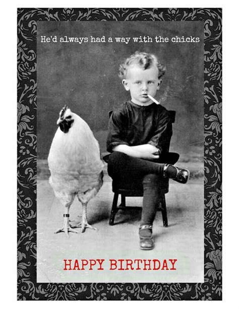 Funny Birthday Memes For Guys - he d always had a way with chicks lol funny pinterest birthdays happy birthday and