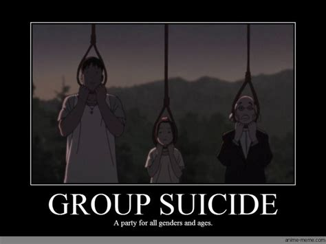 Funny Suicide Memes - group suicide a party for all genders and ages paranoia agent pinterest meme parties