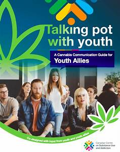Cannabis Communication Guide For Canadian Youth