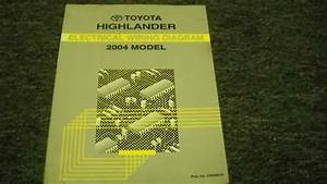 2004 Toyota Highlander Suv Ewd Wiring Diagram Service Shop Manual Ewd Oem