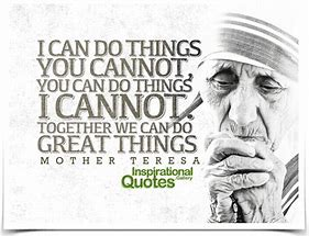 Image result for quote about working together mother theresa