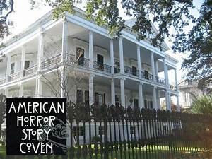 "The New Orleans Mansion from ""AHS: Coven"" 