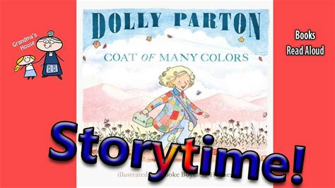 many colors dolly parton s coat of many colors read aloud story