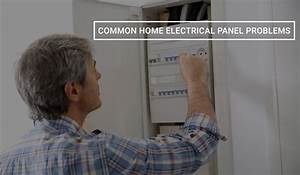 Common Home Electrical Panel Problems