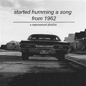 8tracks radio | started humming a song from 1962 (17 songs ...