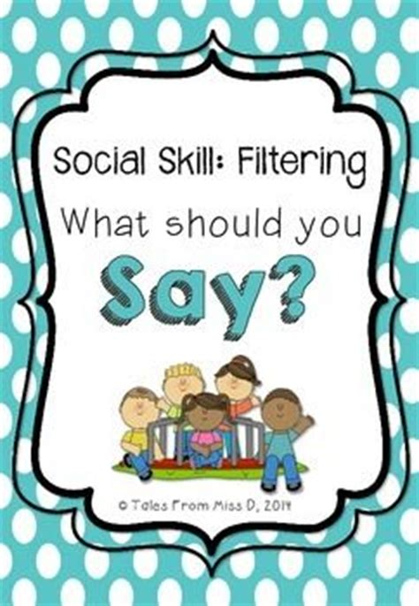 What Should I Say For Skills On A Resume by Social Skills Social Filter Activities Spelling And The