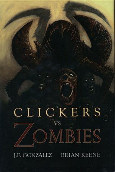 clickers  zombies  jf gonzalez