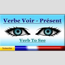 French Lesson 50  Learn French Verb To See (voir) Present Tense  See You Soon, Later And