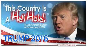 Donald Trump's Campaign Slogan: This Country Is A Hell ...