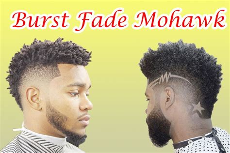 burst fade mohawk revolutionized hairstyles  men