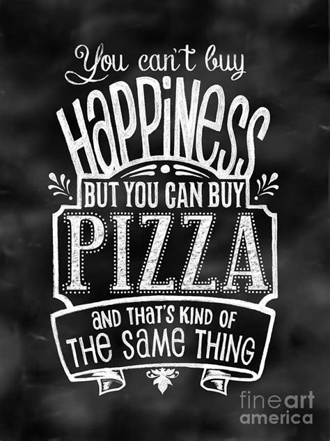 Can't Buy Happiness Can But You Buy Pizza Mixed Media By. Sunbelt Rentals Phone Number. Fleet Management Company Mlm Merchant Account. Salvation Army Auto Donation. What Is An It Infrastructure. How Much Is It To Hire Movers. Roofing Companies In San Antonio Texas. 85 Smith Street Brooklyn New York 11201. Mona Vie Virtual Office Toilet Paper Inventor