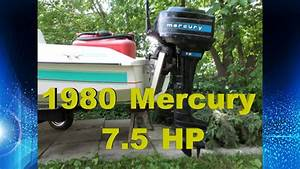 7 5 Hp Mercury Outboard Engine Cold Start  U0026 Run  How To
