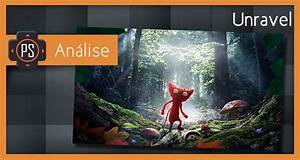 Análise - Unravel - Player SelectPlayer Select