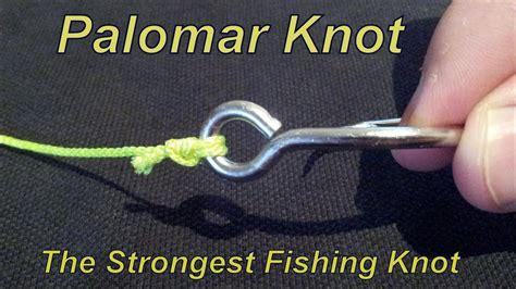 palomar knot   fishing knot  strongest knot