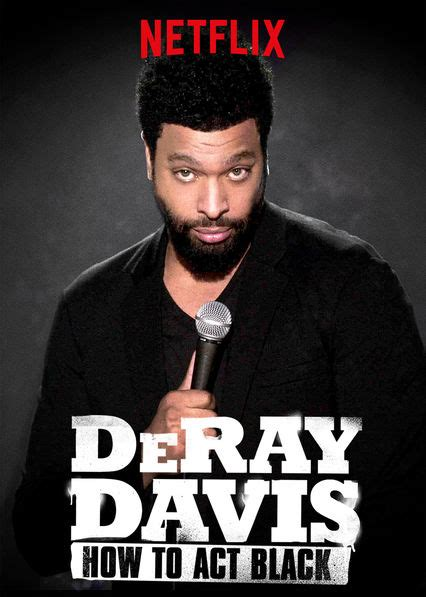 Watch 'deray Davis How To Act Black' On Netflix Uk Newonnetflixuk