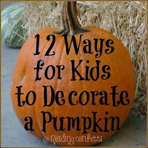 12 ideas for Halloween pumpkins includes no carve ideas