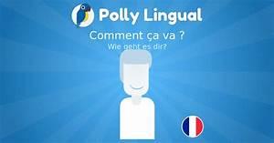 Wie Geht Französisch Im Bett : wie geht es dir comment a va franz sisch lernen mit polly lingual ~ Watch28wear.com Haus und Dekorationen