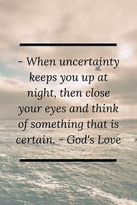 Best 25+ Christ... Faith And Uncertainty Quotes