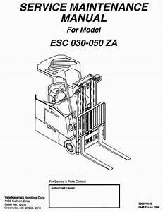 Yale Electric Forklift Truck  Esc030za  Esc035za  Esc040za  Esc050z