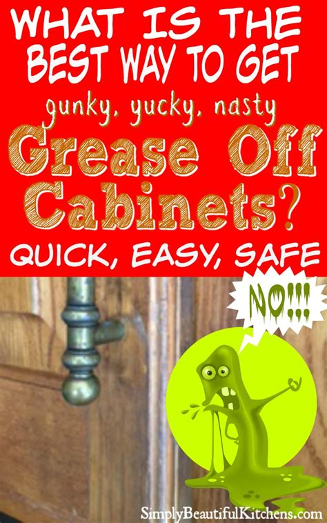grease  kitchen cabinets easy  naturally