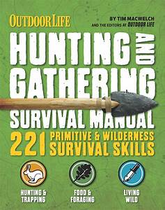 The Hunting  U0026 Gathering Survival Manual