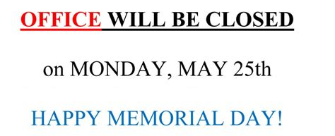 office will be closed sign template memorial day weekend