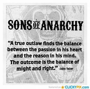 Sons Of Anarchy... Soa Happy Quotes