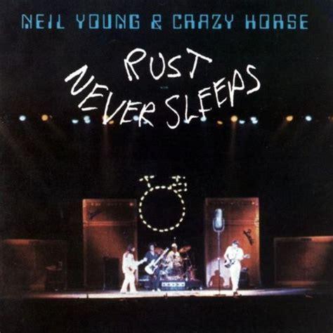 rust neil young sleeps never 1979 rock classic album