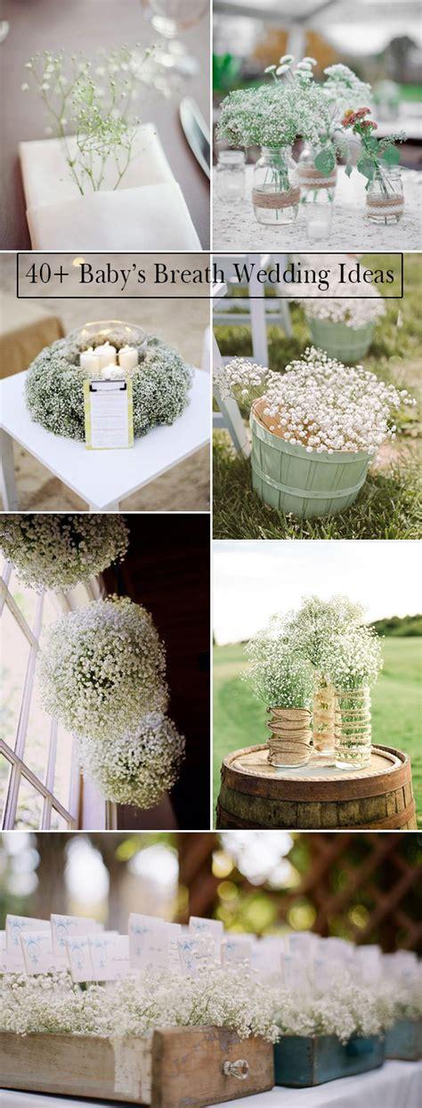 wedding flowers 40 ideas to use baby s breath