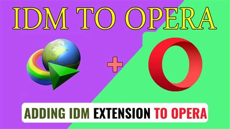 In this above video, i explained the steps how to add idm extension to opera. How to add Idm extension in opera 2020 - YouTube