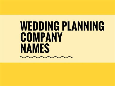 catchy wedding planning company names thebrandboy