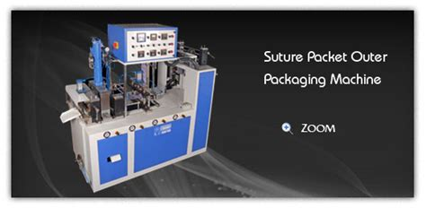 suture packet outer packaging machine suture packet making machinery surgical pouch making