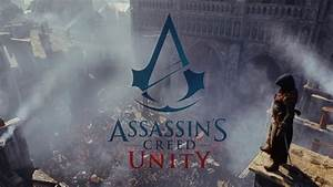assassins-creed-unity-trailer-presents-main-characters ...