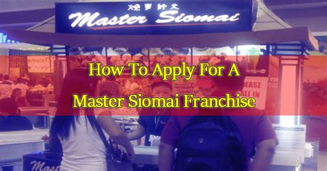 How To Apply For A Master Siomai Franchise  Ph Juander