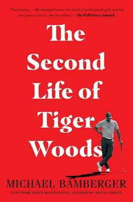 The Second Life of Tiger Woods | Book by Michael Bamberger ...
