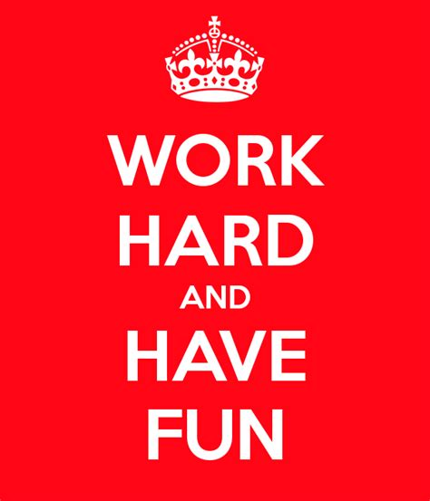 Work Hard Have Fun Poster Barbara Keep Calm Matic