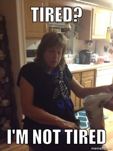 Tired Mom Meme - tired mom meme 28 images tired mom memes image memes at relatably com best 25 tired mom