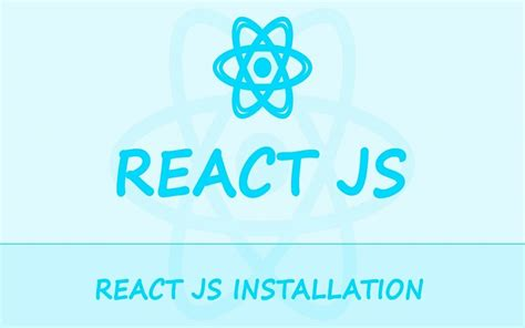 react js how to install react js automatic and manual installation