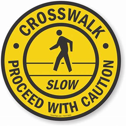 Sign Caution Proceed Crosswalk Slow Sf Signs